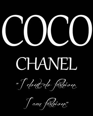 Coco Chanel Quote Poster by Dan Sproul