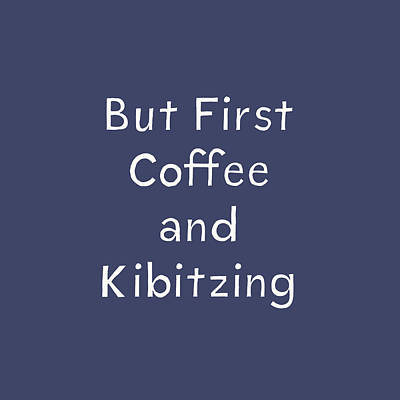 Coffee And Kibitz- Art By Linda Woods Poster