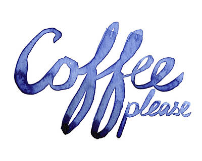 Coffee Please Poster by Olga Shvartsur