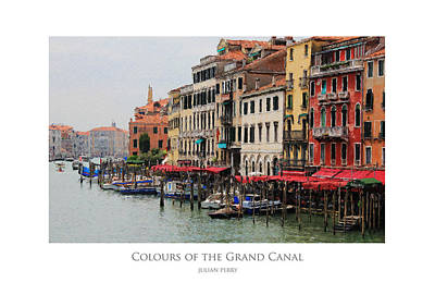 Poster featuring the digital art Colours Of The Grand Canal by Julian Perry
