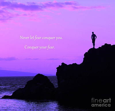 Conquer Your Fear Poster by Krissy Katsimbras