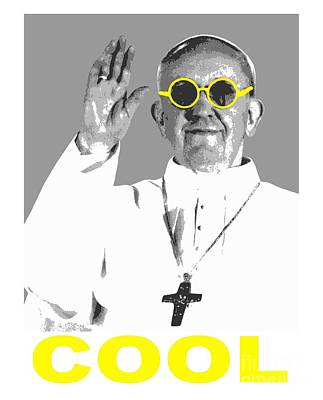 Poster featuring the digital art Cool Pope  by Jean luc Comperat
