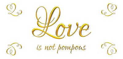Corinthians Love Is Not Pompous Poster by Rose Santuci-Sofranko