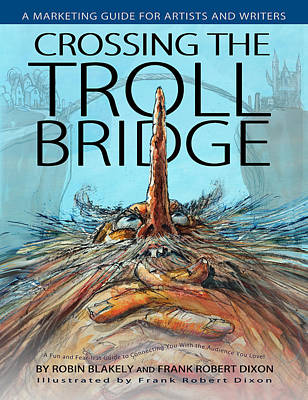 Crossing The Troll Bridge Poster by Frank Robert Dixon