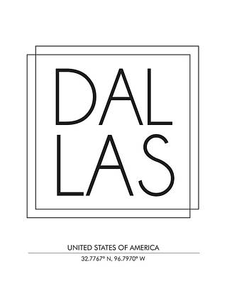 Dallas, United States Of America - City Name Typography - Minimalist City Posters Poster