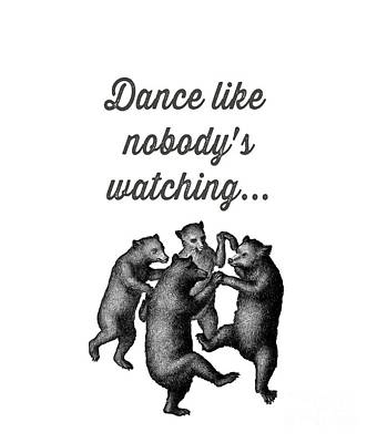 Dance Like Nobody's Watching Poster
