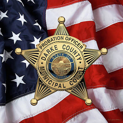 Darke County Municipal Court - Probation Officer Badge Over American Flag Poster by Serge Averbukh