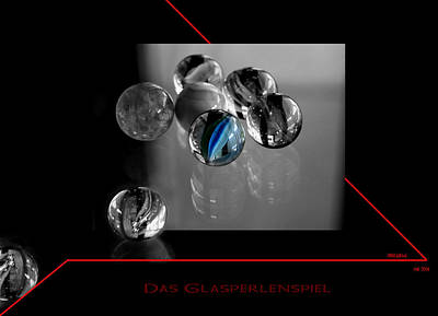 Poster featuring the photograph Das Glasperlenspiel by Martina  Rathgens