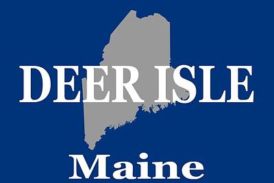 Poster featuring the photograph Deer Isle Maine State City And Town Pride  by Keith Webber Jr