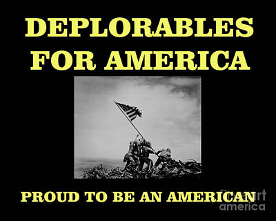 Deplorables For America-proud To Be An American Poster by Flex