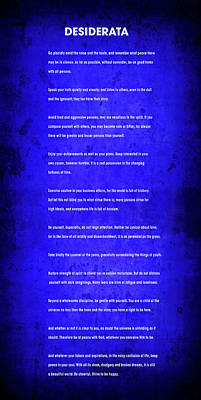 Desiderata . . . Blueprint For Life Poster by Daniel Hagerman