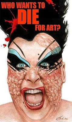 Die For Art Poster by Bruce Lennon