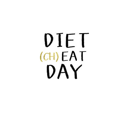Diet Cheat Day- Art By Linda Woods Poster