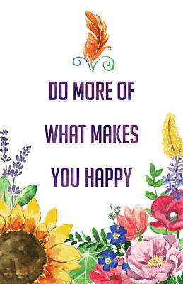 Do More Of What Makes You Happy Poster