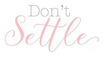 Don't Settle Poster