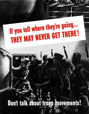 Don't Talk About Troop Movements Poster