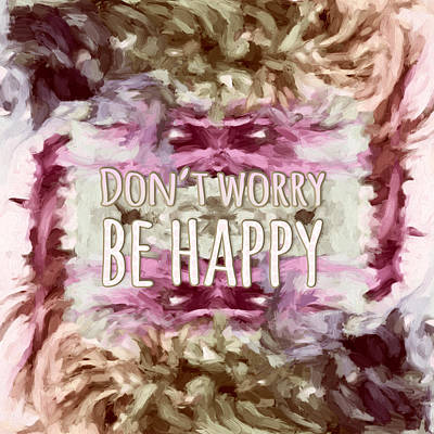 Poster featuring the  Don't Worry Be Happy by Bonnie Bruno