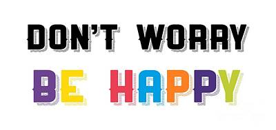 Don't Worry Be Happy Poster by Edward Fielding