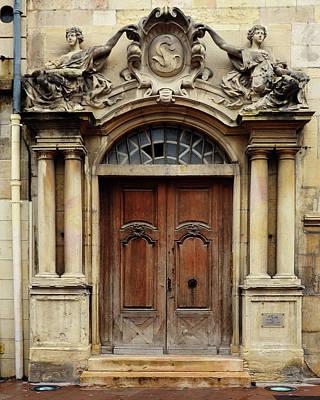 Doorway In Dijon, France Poster by Carla Parris