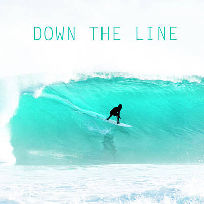 Down The Line. Poster