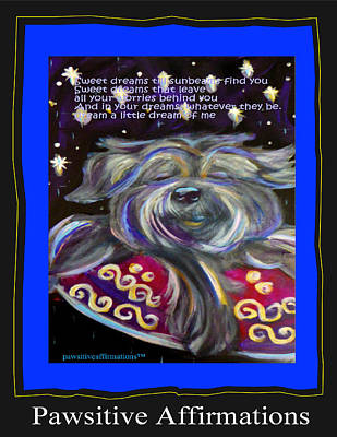 Dream A Little Dream Of Me Poster by Dianka Pocop-Pawsitive Affirmations
