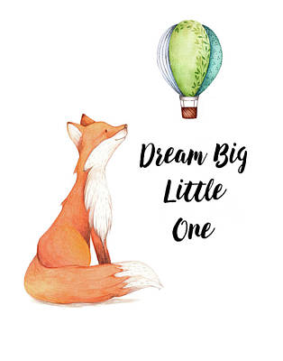 Dream Big Little One Poster by Colleen Taylor