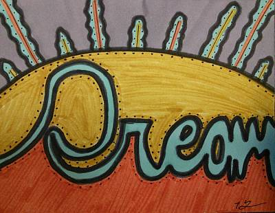 Dream Poster by SOS Art Gallery