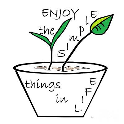 Enjoy The Simple Things Poster by Eloise Schneider