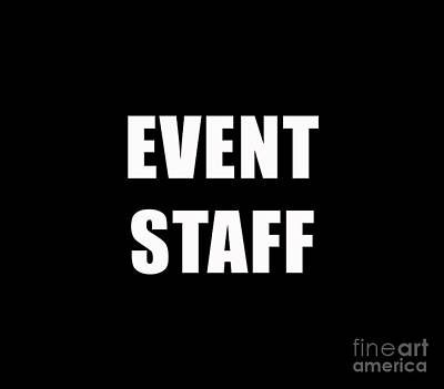 Event Staff Tee Poster by Edward Fielding