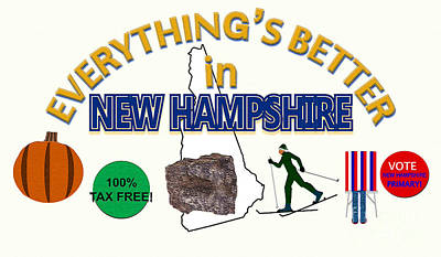 Everything's Better In New Hampshire Poster by Pharris Art