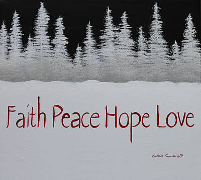 Faith, Peace, Hope, Love Poster