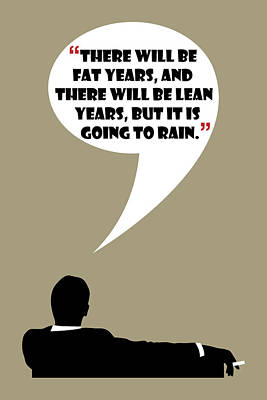 Fat Years - Mad Men Poster Don Draper Quote Poster