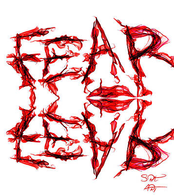 Fear Is An Imagination Killer Poster by Abstract Angel Artist Stephen K