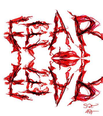 Fear Is An Imagination Killer Poster