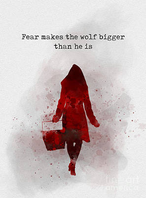 Fear Makes The Wolf Bigger Than He Is Poster by Rebecca Jenkins