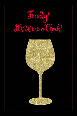 Finally It's Wine O'clock Humorous Modern Poster Poster by Tina Lavoie