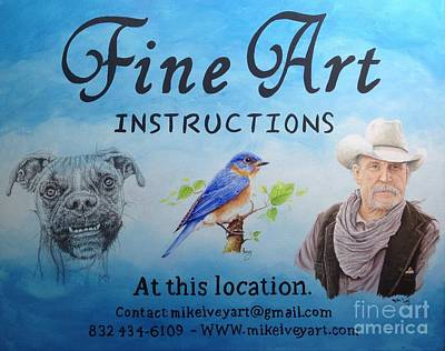 Poster featuring the painting Fine Art Instruction by Mike Ivey