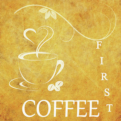 First Coffee Poster by Dan Sproul