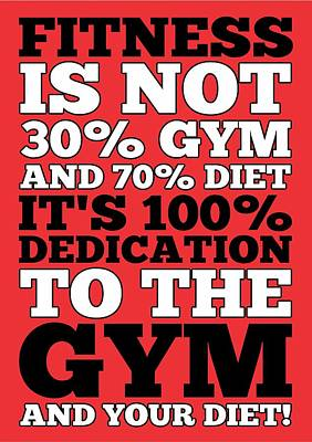 Fitness Is Not Half Gym And Full Diet Gym Motivational Quotes Poster Poster by Lab No 4