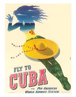 Fly To Cuba Holiday Isles Of The Tropics Vintage Travel Poster By Julius Seyler Poster