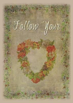 Follow Your Heart Motivational Poster