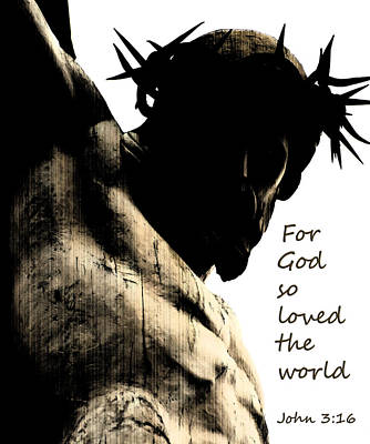 For God So Loved The World John 3 16 Poster by Jani Freimann