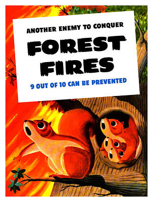 Forest Fires - Another Enemy To Conquer Poster by War Is Hell Store
