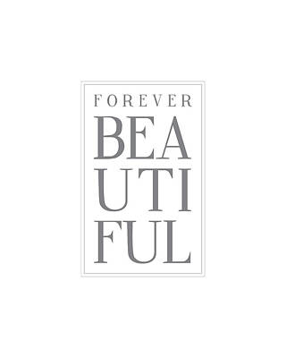 Forever Beautiful Poster by Samuel Whitton