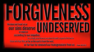 Poster featuring the digital art Forgiveness Undeserved by Shevon Johnson