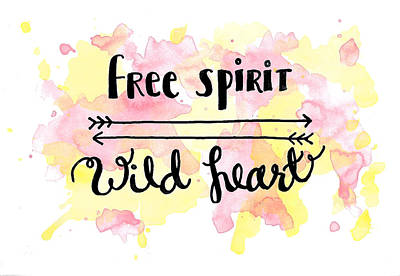Free Spirit Wild Heart Watercolor Poster by Michelle Eshleman