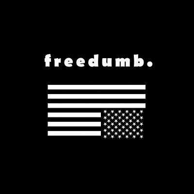 Freedumb Poster by Chief Hachibi