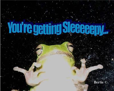 Frog  You're Getting Sleeeeeeepy Poster