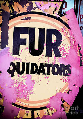 Poster featuring the photograph Fur - Sign by Colleen Kammerer