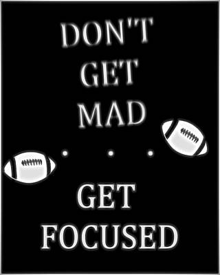 Get Focused Football Poster by Dan Sproul